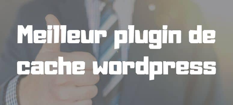 Best caching plugin wordpress